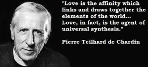 Pierre-Teilhard-de-Chardin-Quotes-and-Sayings-love-wise