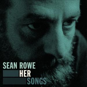 Sean Rowe - Her Songs - Cover